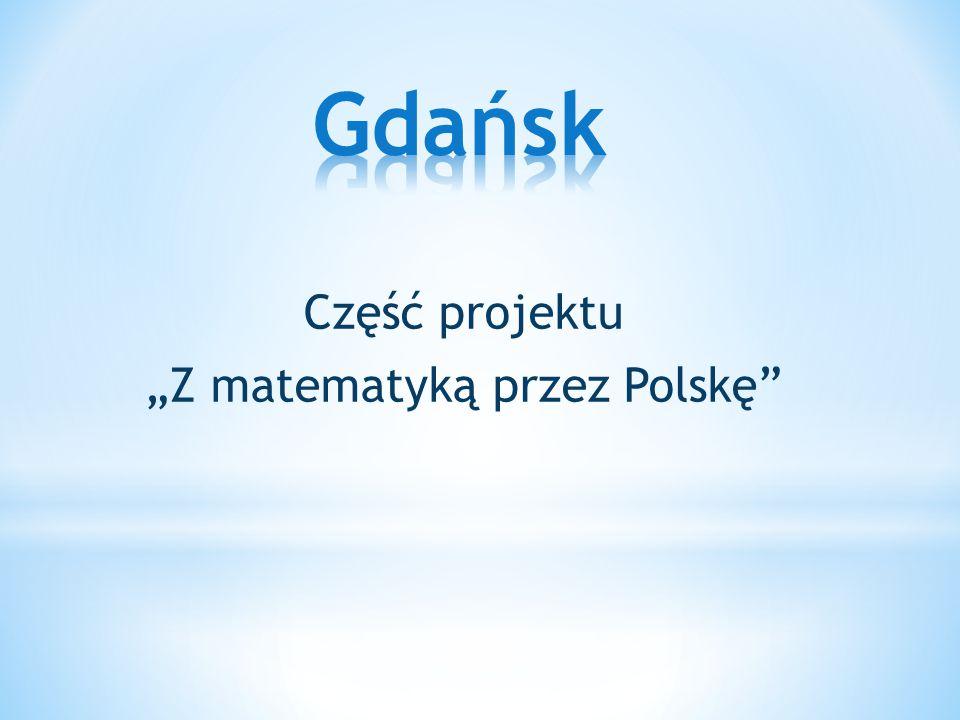 """Część projektu """"Z matematyką przez Polskę"""