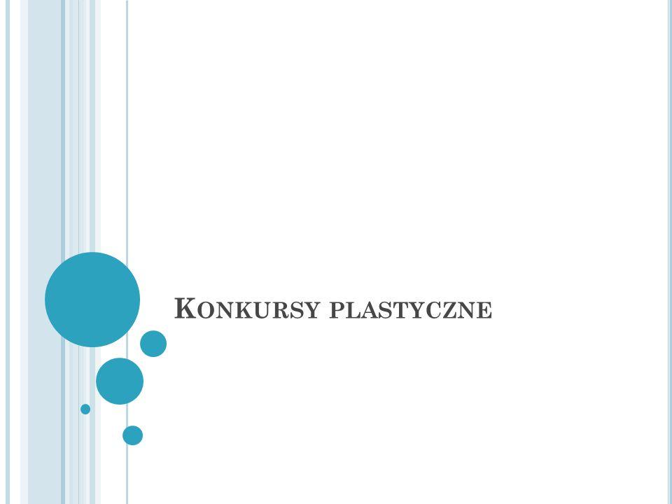 K ONKURSY PLASTYCZNE