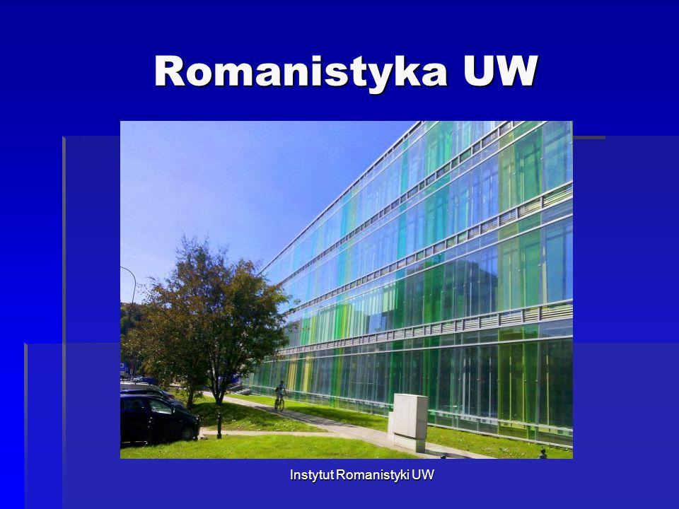 Romanistyka UW Instytut Romanistyki UW