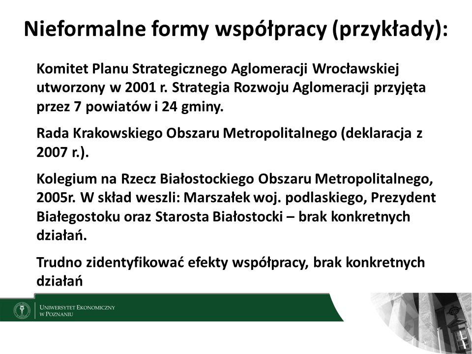Nieformalne formy współpracy (przykłady): 14 Komitet Planu Strategicznego Aglomeracji Wrocławskiej utworzony w 2001 r.