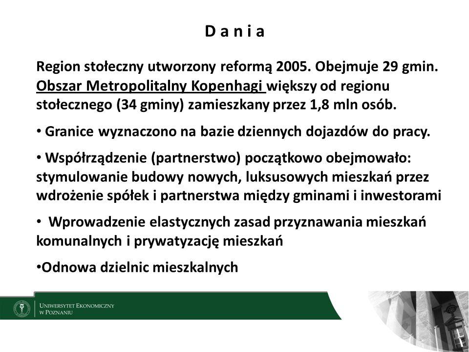 D a n i a 8 Region stołeczny utworzony reformą 2005.