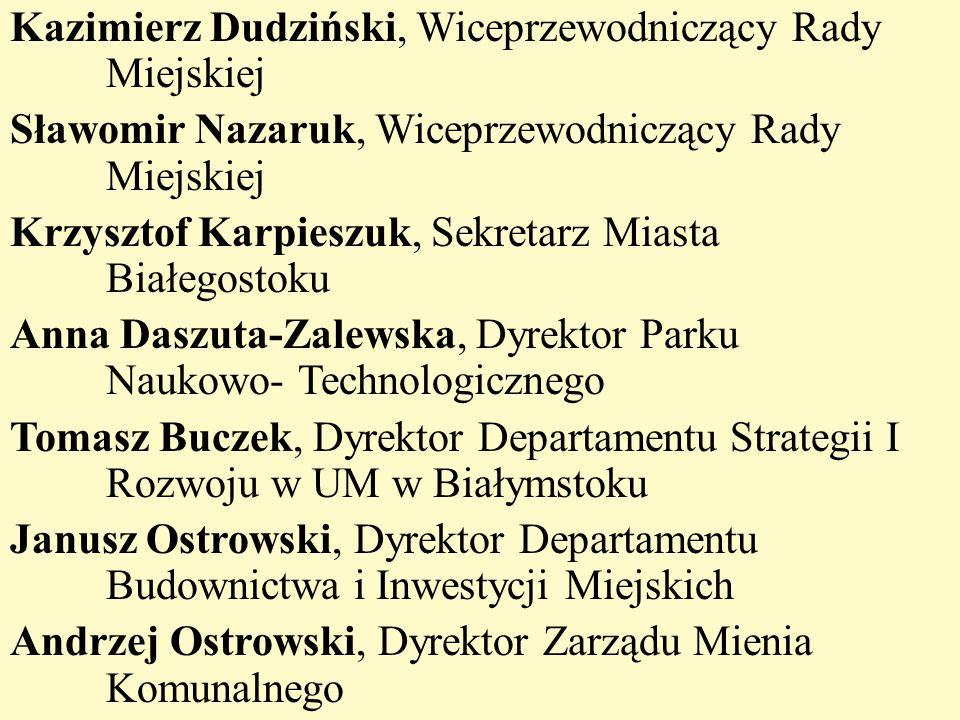 Kazimierz Dudziński, Wiceprzewodniczący Rady Miejskiej Sławomir Nazaruk, Wiceprzewodniczący Rady Miejskiej Krzysztof Karpieszuk, Sekretarz Miasta Biał