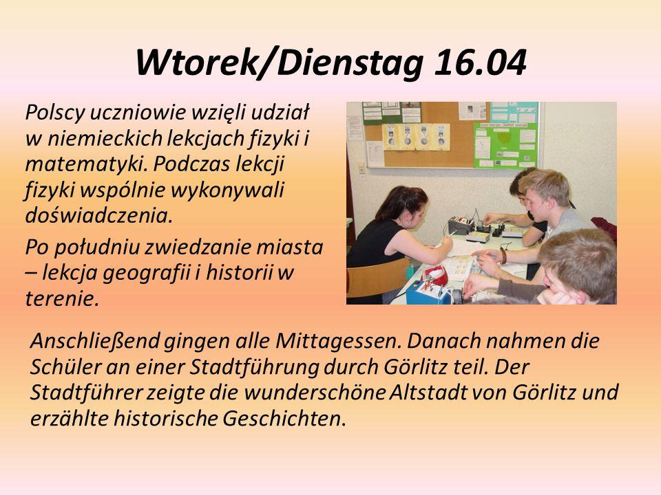 Wtorek/Dienstag 16.04 Polscy uczniowie wzięli udział w niemieckich lekcjach fizyki i matematyki. Podczas lekcji fizyki wspólnie wykonywali doświadczen