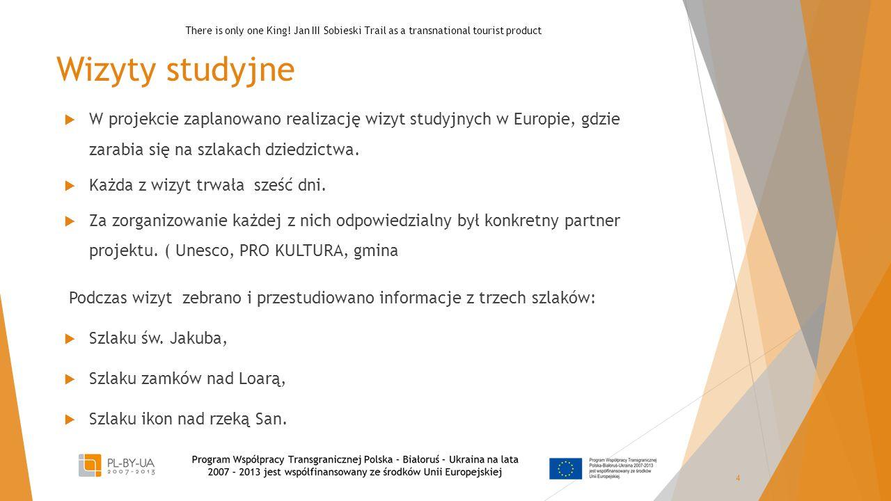 Wizyty studyjne  W projekcie zaplanowano realizację wizyt studyjnych w Europie, gdzie zarabia się na szlakach dziedzictwa.  Każda z wizyt trwała sze