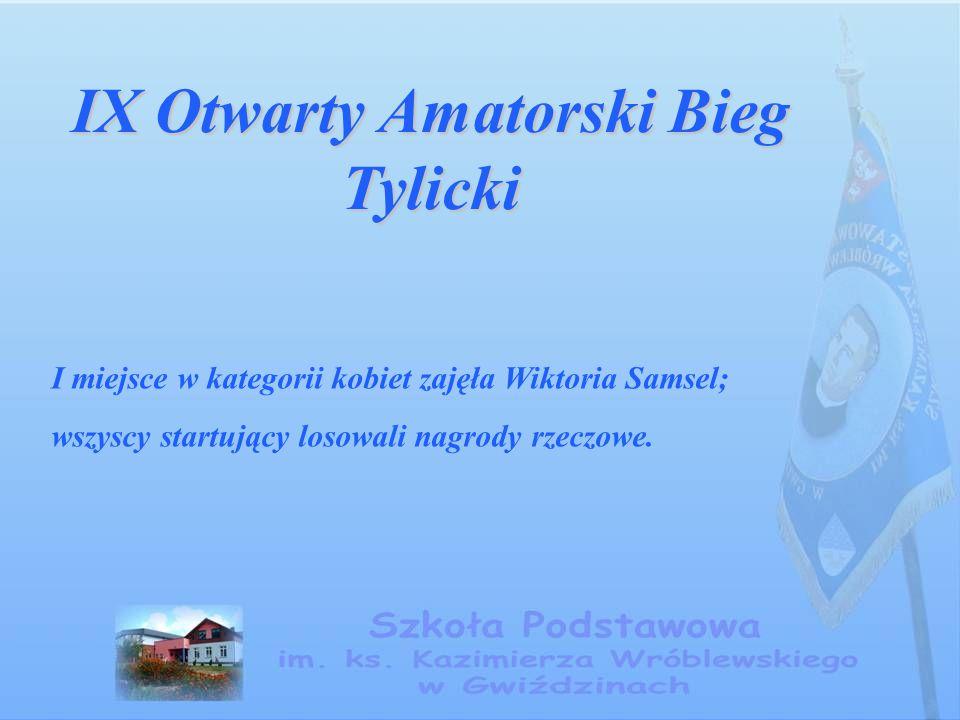 IX Otwarty Amatorski Bieg Tylicki I miejsce w kategorii kobiet zajęła Wiktoria Samsel; wszyscy startujący losowali nagrody rzeczowe.