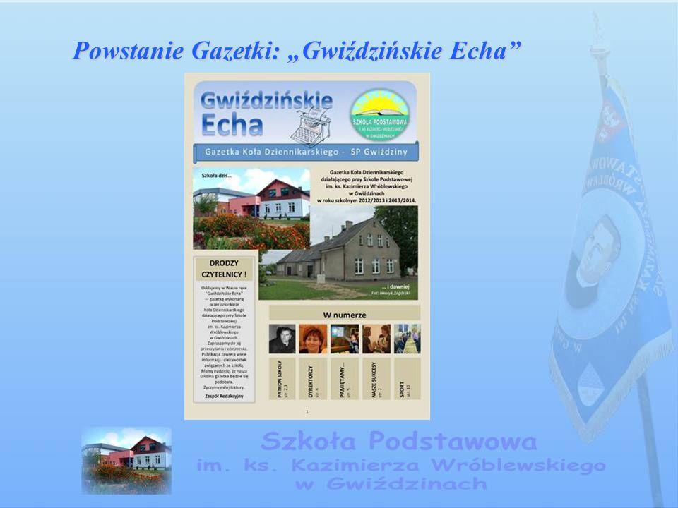 """Powstanie Gazetki: """"Gwiździńskie Echa"""""""