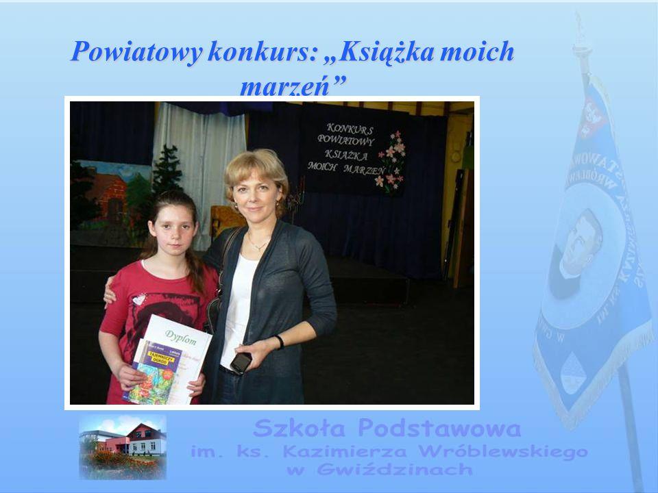 """Powiatowy konkurs: """"Książka moich marzeń"""""""