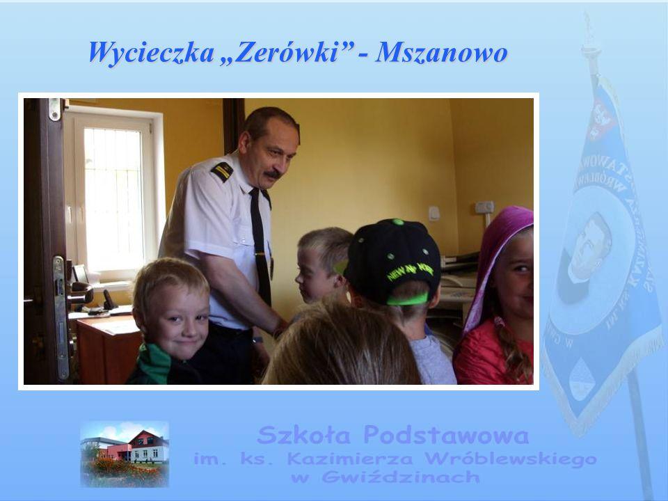 """Wycieczka """"Zerówki"""" - Mszanowo"""