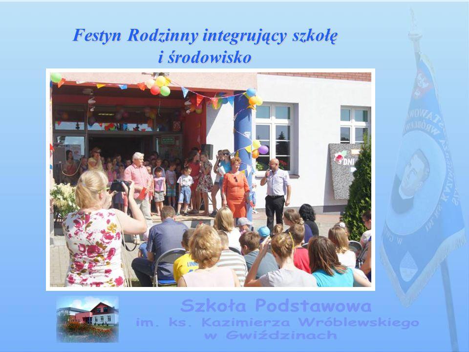 Festyn Rodzinny integrujący szkołę i środowisko