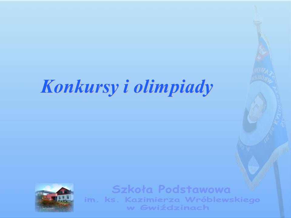 Gminny Konkurs Matematyczny dla klas I - III Gościliśmy uczniów z terenu gminy.