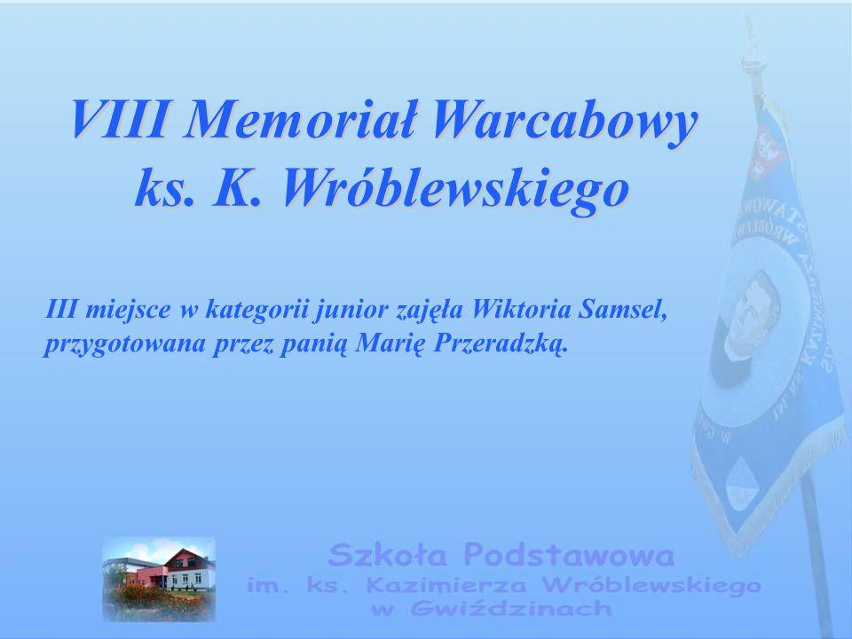 VIII Memoriał Warcabowy ks. K. Wróblewskiego III miejsce w kategorii junior zajęła Wiktoria Samsel, przygotowana przez panią Marię Przeradzką.