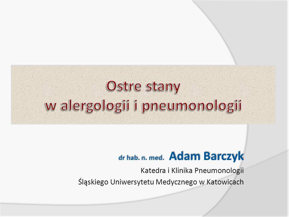 Punkty wykładu  Anafilaksja. Stan astmatyczny.