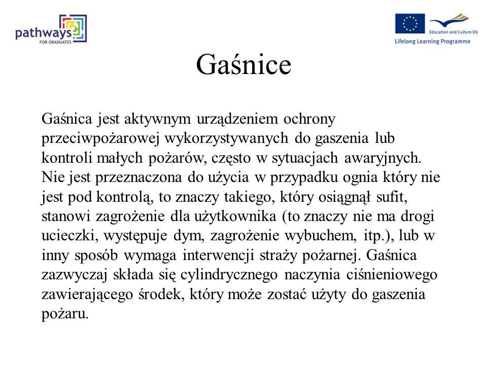 Gaśnice Gaśnica jest aktywnym urządzeniem ochrony przeciwpożarowej wykorzystywanych do gaszenia lub kontroli małych pożarów, często w sytuacjach awaryjnych.