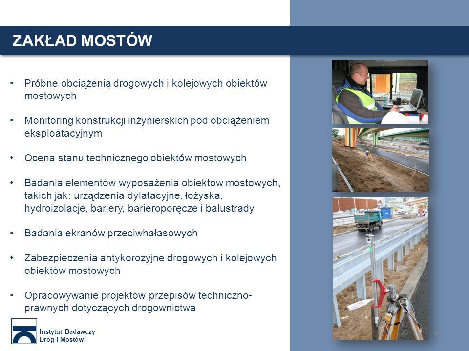 ZAKŁAD MOSTÓW Historyczne obiekty mostowe Instytut Badawczy Dróg i Mostów Most pod Cytadelą (1905-1908) Most Kierbedzia (1859-1864) Most im ks.