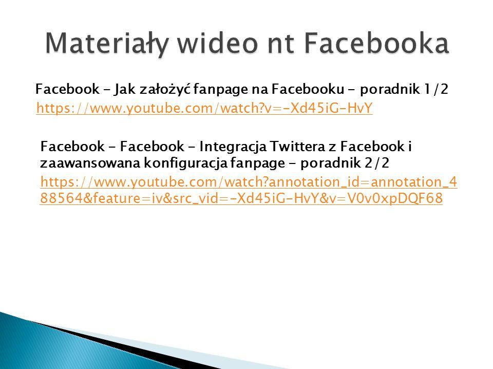 Facebook - Jak założyć fanpage na Facebooku - poradnik 1/2 https://www.youtube.com/watch?v=-Xd45iG-HvY Facebook - Facebook - Integracja Twittera z Fac