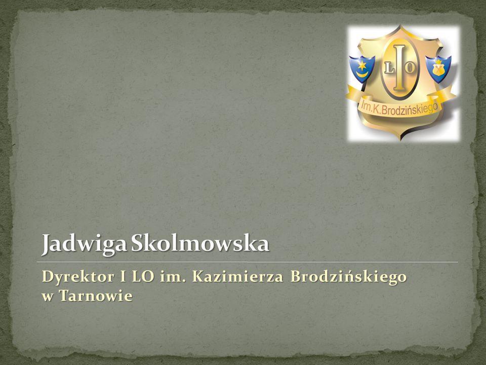 Dyrektor I LO im. Kazimierza Brodzińskiego w Tarnowie