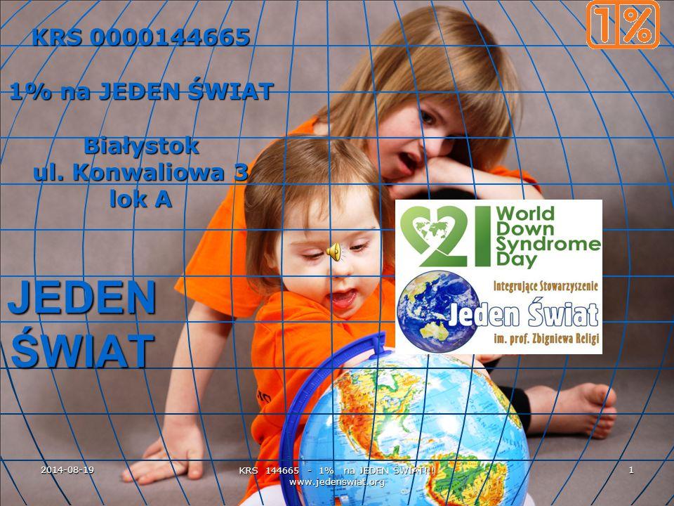 2014-08-19 KRS 144665 - 1% na JEDEN ŚWIAT!!.