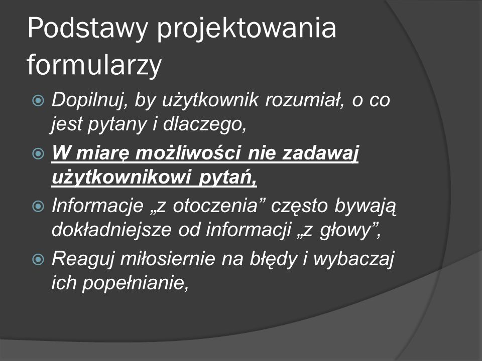 Metody wprowadzania tekstu Jednowierszowe pole tekstowe Pole wyboru