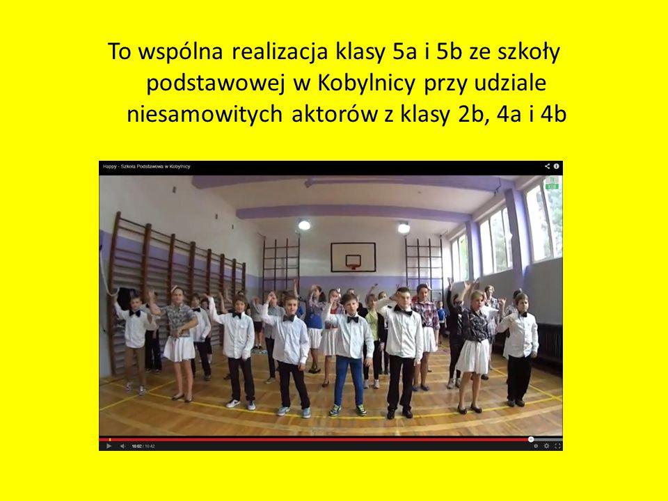 To wspólna realizacja klasy 5a i 5b ze szkoły podstawowej w Kobylnicy przy udziale niesamowitych aktorów z klasy 2b, 4a i 4b