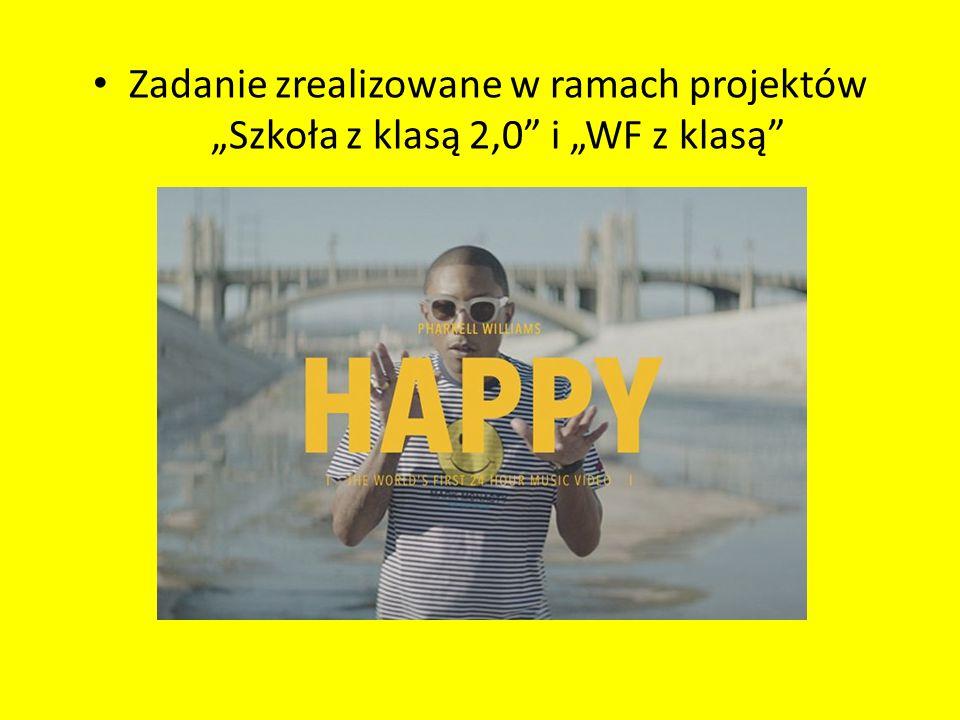 """Zadanie zrealizowane w ramach projektów """"Szkoła z klasą 2,0"""" i """"WF z klasą"""""""