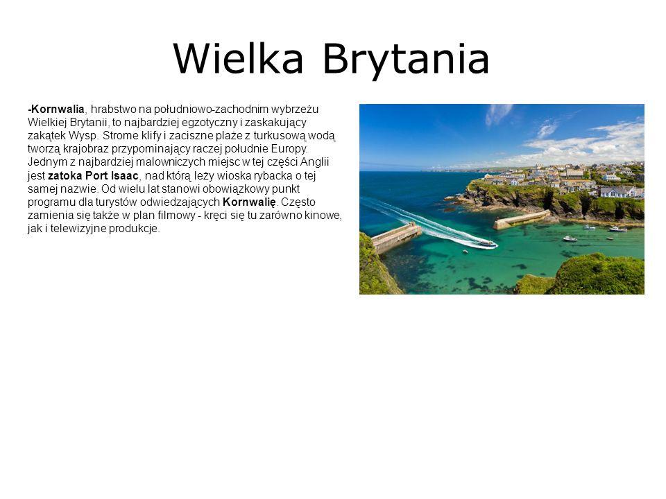 Wielka Brytania -Kornwalia, hrabstwo na południowo-zachodnim wybrzeżu Wielkiej Brytanii, to najbardziej egzotyczny i zaskakujący zakątek Wysp. Strome