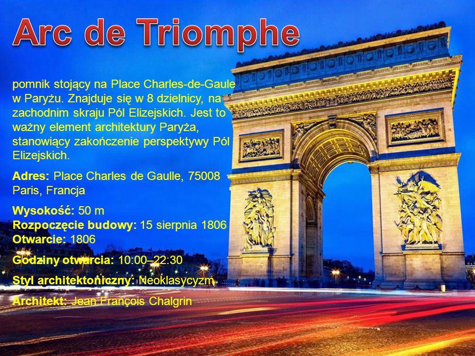 pomnik stojący na Place Charles-de-Gaule w Paryżu. Znajduje się w 8 dzielnicy, na zachodnim skraju Pól Elizejskich. Jest to ważny element architektury