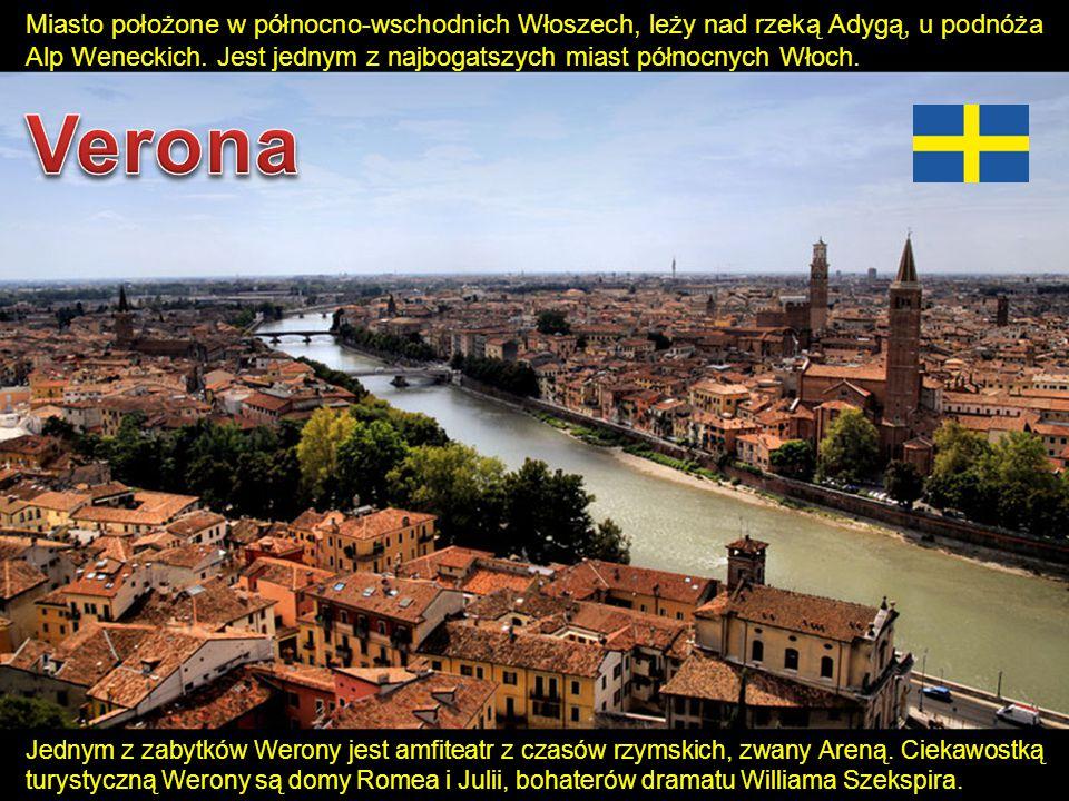Jednym z zabytków Werony jest amfiteatr z czasów rzymskich, zwany Areną. Ciekawostką turystyczną Werony są domy Romea i Julii, bohaterów dramatu Willi