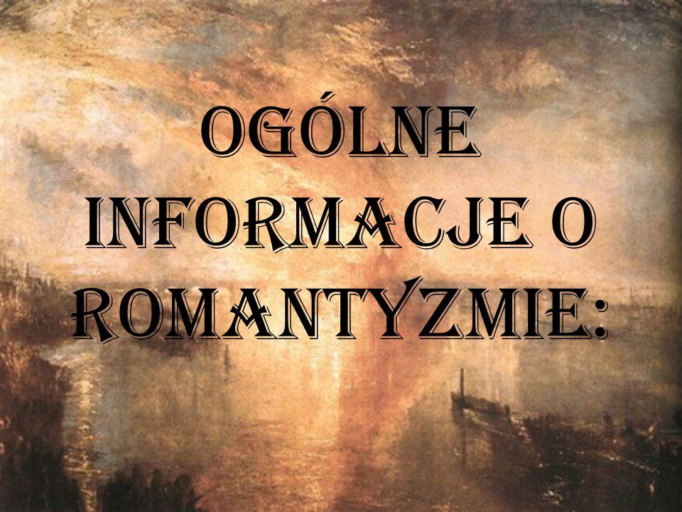 Romantyzm to prąd ideowy, literacki i artystyczny rozwijający się w Europie w okresie między Wielką Rewolucją Francuską (1789-1799) a Wiosną Ludów (1848 r.).