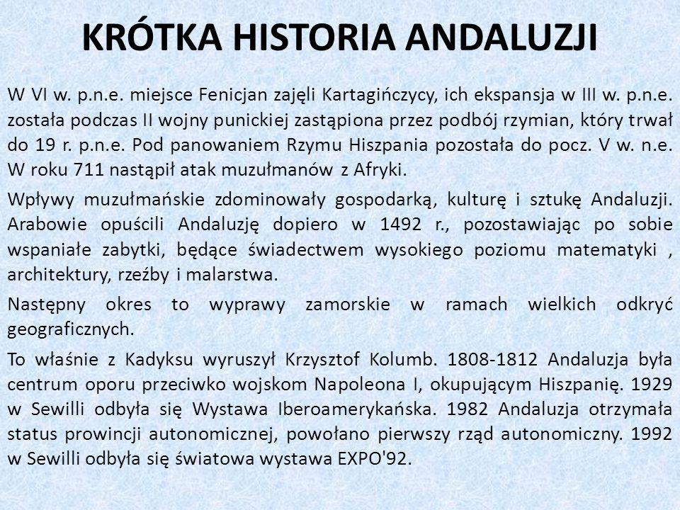 KRÓTKA HISTORIA ANDALUZJI W VI w.p.n.e.