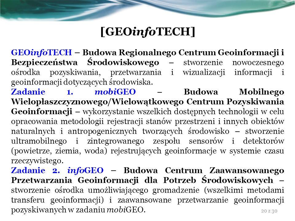[GEOinfoTECH] GEOinfoTECH – Budowa Regionalnego Centrum Geoinformacji i Bezpieczeństwa Środowiskowego – stworzenie nowoczesnego ośrodka pozyskiwania,