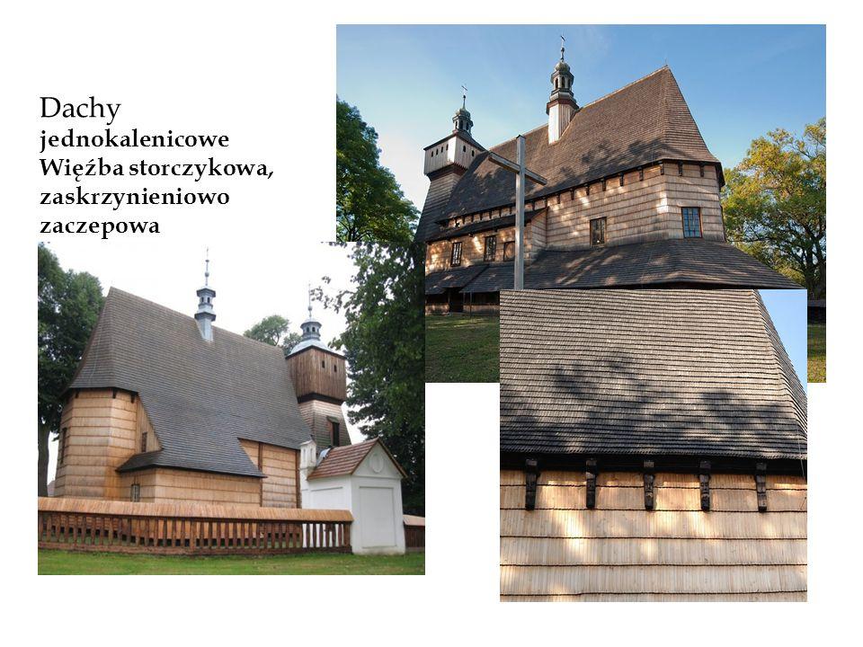 Dachy jednokalenicowe Więźba storczykowa, zaskrzynieniowo zaczepowa