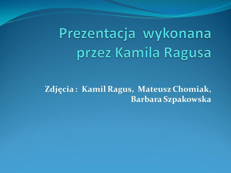 Zdjęcia : Kamil Ragus, Mateusz Chomiak, Barbara Szpakowska