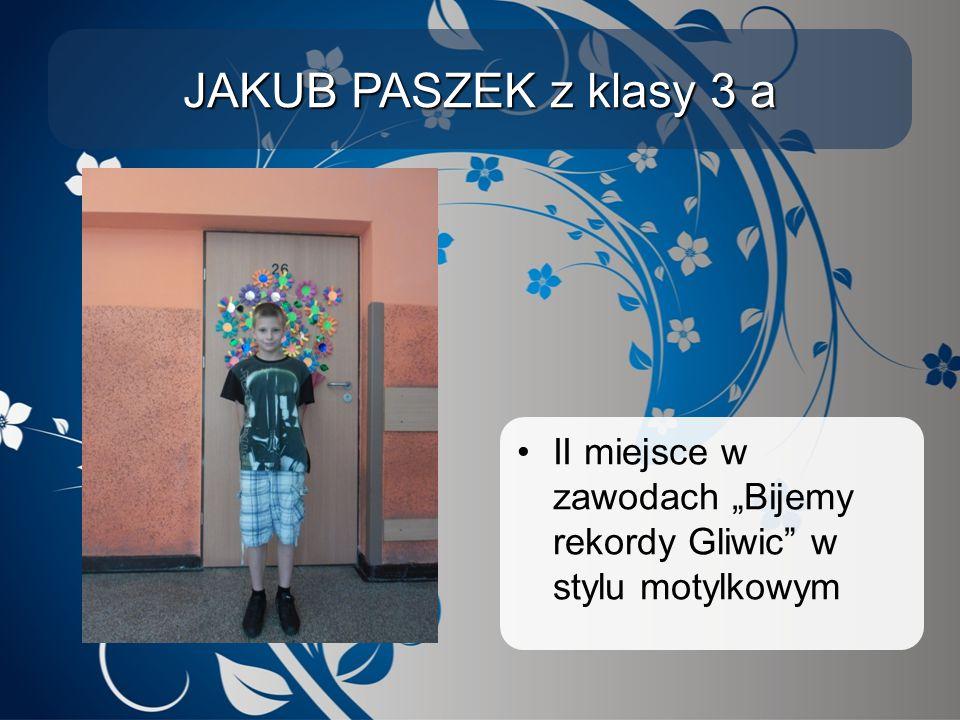 """JAKUB PASZEK z klasy 3 a II miejsce w zawodach """"Bijemy rekordy Gliwic"""" w stylu motylkowym"""