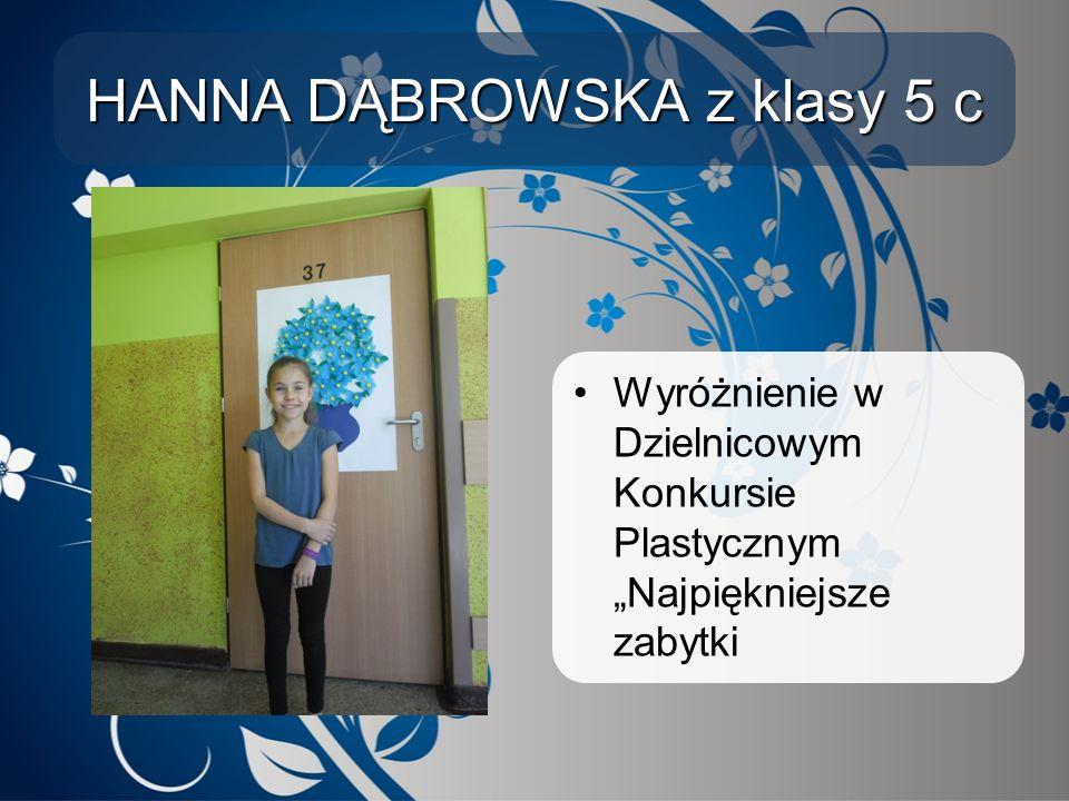 """HANNA DĄBROWSKA z klasy 5 c Wyróżnienie w Dzielnicowym Konkursie Plastycznym """"Najpiękniejsze zabytki"""