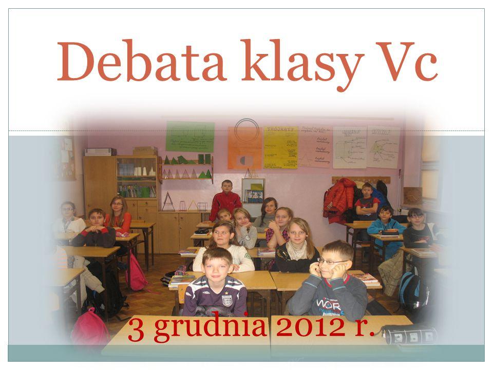 Debata klasy Vc 3 grudnia 2012 r.