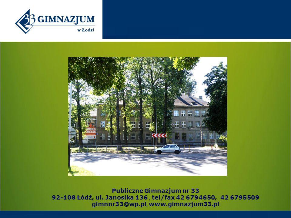 Publiczne Gimnazjum nr 33 92-108 Łódź, ul.
