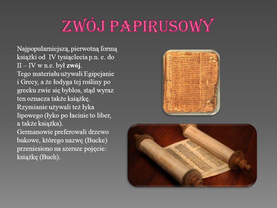 Po raz pierwszy na większą skalę zaczęto używać jako materiału piśmiennego pergaminu.