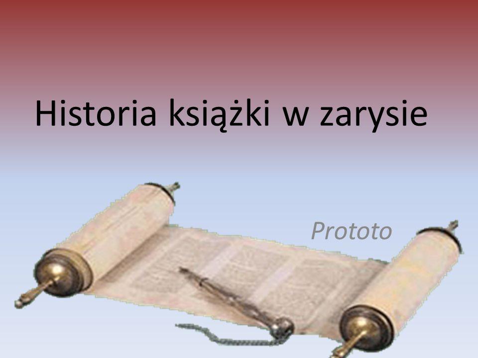 Historia książki w zarysie Prototo