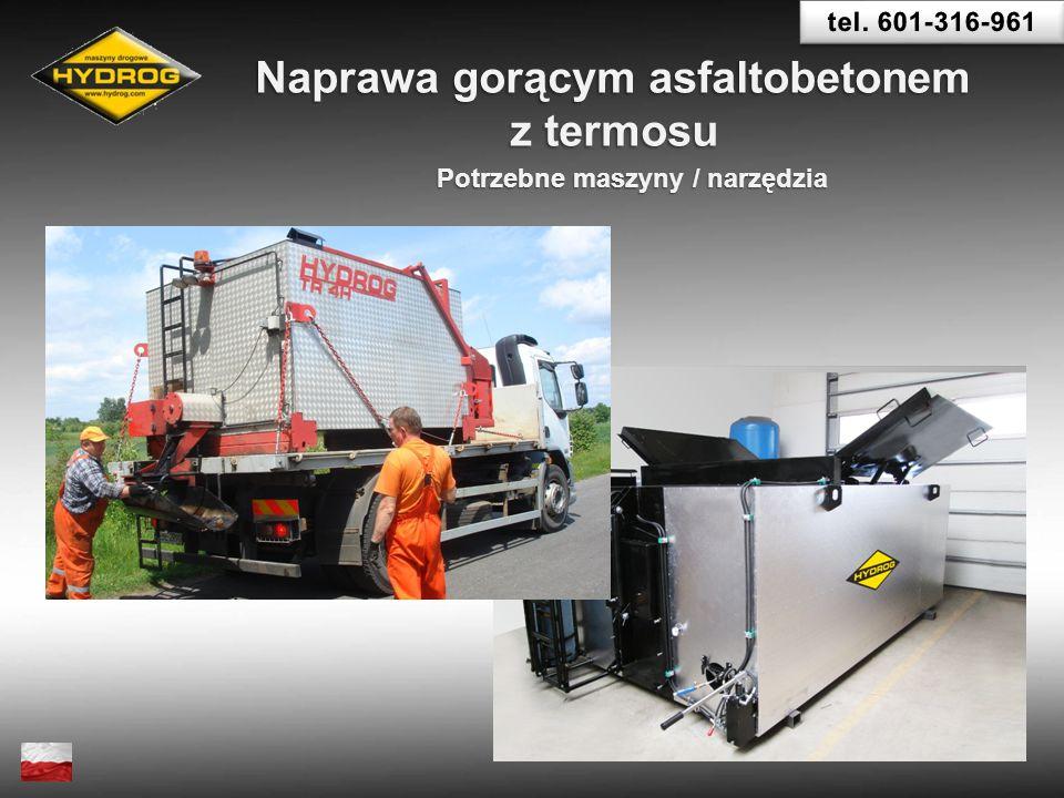 Naprawa gorącym asfaltobetonem z termosu Potrzebne maszyny / narzędzia