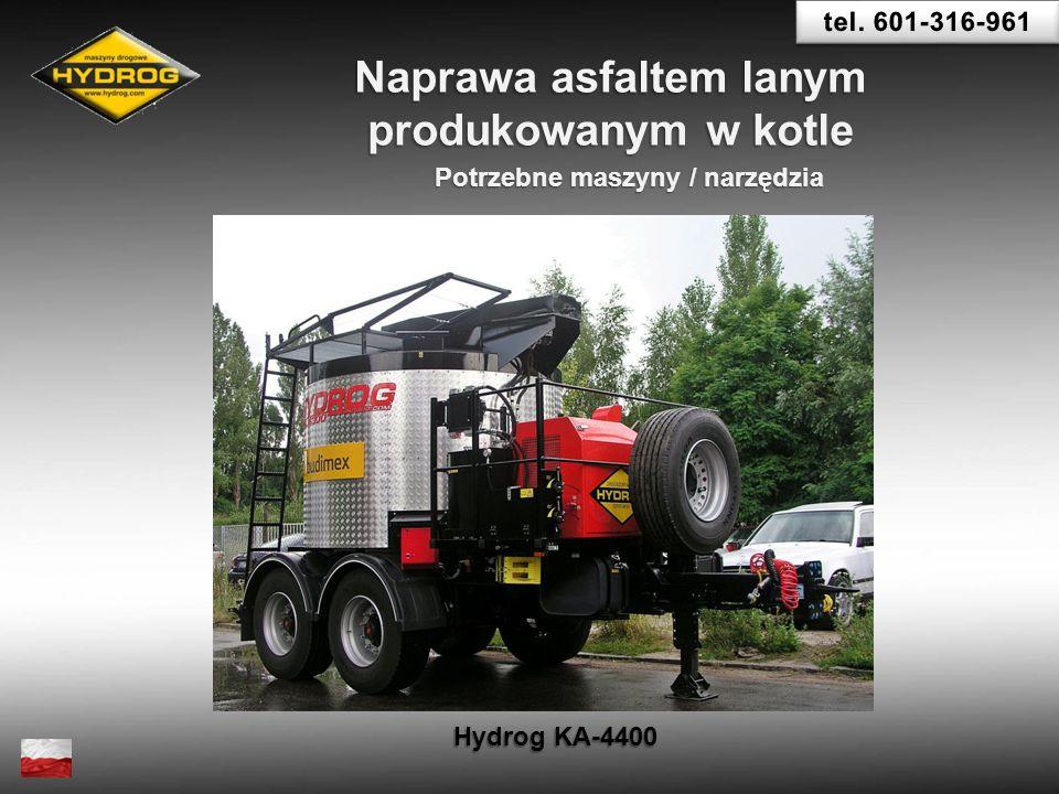 Potrzebne maszyny / narzędzia Naprawa asfaltem lanym produkowanym w kotle Hydrog KA-4400