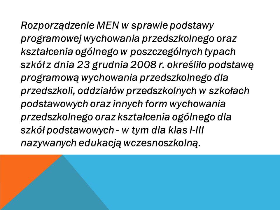 Rozporządzenie MEN w sprawie podstawy programowej wychowania przedszkolnego oraz kształcenia ogólnego w poszczególnych typach szkół z dnia 23 grudnia