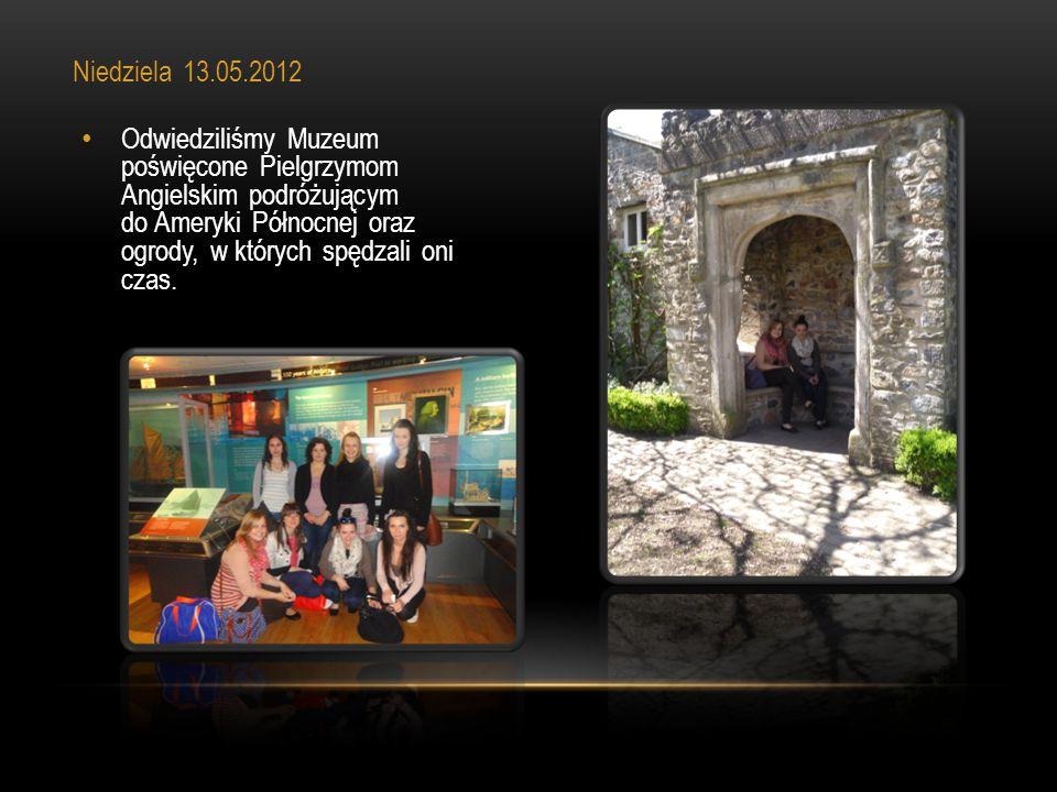 Odwiedziliśmy Muzeum poświęcone Pielgrzymom Angielskim podróżującym do Ameryki Północnej oraz ogrody, w których spędzali oni czas. Niedziela 13.05.201