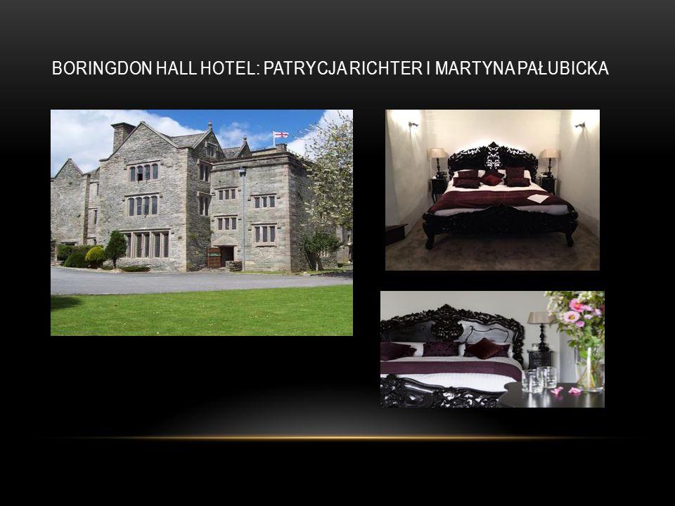 BORINGDON HALL HOTEL: PATRYCJA RICHTER I MARTYNA PAŁUBICKA
