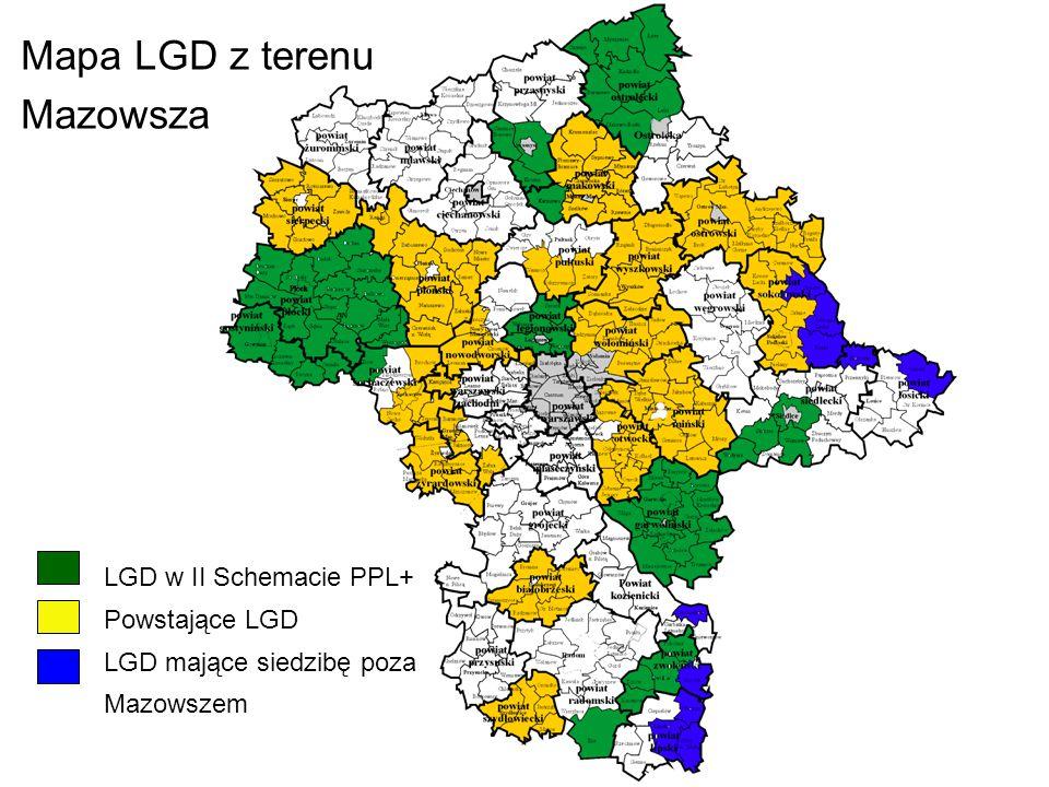 Mapa LGD z terenu Mazowsza LGD w II Schemacie PPL+ Powstające LGD LGD mające siedzibę poza Mazowszem