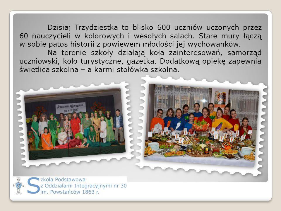 Dzisiaj Trzydziestka to blisko 600 uczniów uczonych przez 60 nauczycieli w kolorowych i wesołych salach.