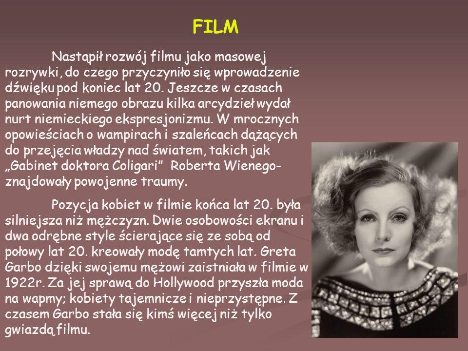 FILM Nastąpił rozwój filmu jako masowej rozrywki, do czego przyczyniło się wprowadzenie dźwięku pod koniec lat 20.