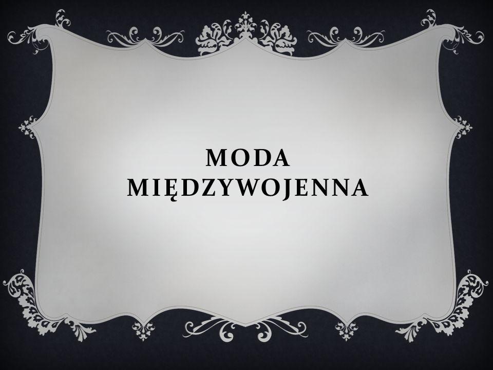 MODA MIĘDZYWOJENNA