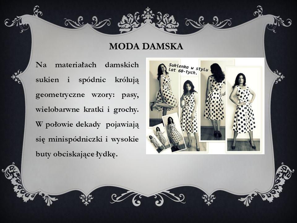 MODA DAMSKA Na materiałach damskich sukien i spódnic królują geometryczne wzory: pasy, wielobarwne kratki i grochy.
