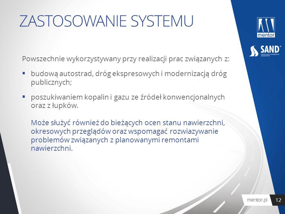 Powszechnie wykorzystywany przy realizacji prac związanych z:  budową autostrad, dróg ekspresowych i modernizacją dróg publicznych;  poszukiwaniem k