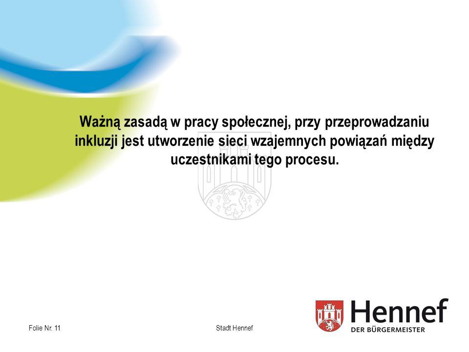 Ważną zasadą w pracy społecznej, przy przeprowadzaniu inkluzji jest utworzenie sieci wzajemnych powiązań między uczestnikami tego procesu.